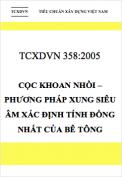 TCXDVN 358:2005 Cọc khoan nhồi – Phương pháp xung siêu âm xác định tính đồng nhất của bê tông
