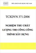 TCXDVN 371-2006 Nghiệm thu chất lượng công trình xây dựng