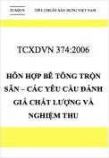 TCXDVN 374:2006 Hỗn hợp bê tông trộn sẵn – Các yêu cầu cơ bản đánh giá chất lượng và nghiệm thu