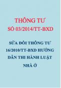 Thông tư số 03/2014/TT-BXD Sửa đổi Thông tư 16/2010/TT-BXD Hướng dẫn thi hành Luật Nhà ở