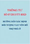 Thông tư số 07/2013/TT-BXD Hướng dẫn xác định đối tượng được vay vốn hỗ trợ nhà ở