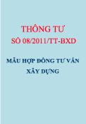 Thông tư số 08/2011/TT-BXD Mẫu hợp đồng tư vấn xây dựng