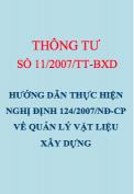 Thông tư số 11/2007/TT-BXD Hướng dẫn thực hiện Nghị định 124/2007/NĐ-CP về quản lý vật liệu xây dựng