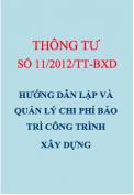 Thông tư số 11/2012/TT-BXD Hướng dẫn lập và quản lý chi phí bảo trì công trình xây dựng