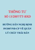 Thông tư số 13/2007/TT-BXD Hướng dẫn một số điều Nghị định 59/2007/NĐ-CP về quản lý chất thải rắn