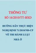 Thông tư số 16/2010/TT-BXD Hướng dẫn thực hiện nghị định 71/2010/NĐ-CP về thi hành Luật Nhà ở