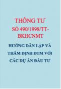 Thông tư số 490/1998/TT-BKHCNMT Hướng dẫn lập và thẩm định báo cáo đánh giá tác động môi trường với các dự án đầu tư