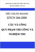 Tiêu chuẩn ngành 22TCN 266-2000 Cầu và cống – quy phạm thi công và nghiệm thu