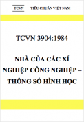Tiêu chuẩn Việt Nam 3904:1984 Nhà của các xí nghiệp công nghiệp – Thông số hình học