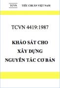 Tiêu chuẩn Việt Nam 4419-1987 Khảo sát cho xây dựng – Nguyên tắc cơ bản