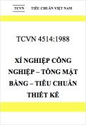 Tiêu chuẩn Việt Nam 4514:1988 Xí nghiệp công nghiệp – tổng mặt bằng – tiêu chuẩn thiết kế