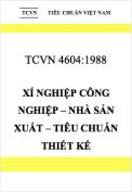 Tiêu chuẩn Việt Nam 4604:1988 Xí nghiệp công nghiệp – Nhà sản xuất – Tiêu chuẩn thiết kế