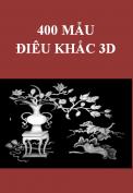 Tổng hợp các mẫu điêu khắc 3D