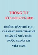 TT 01/2012/TT-BXD Hướng dẫn về thủ tục cấp giấy phép thầu và quản lý nhà thầu nước ngoài hoạt động xây dựng tại Việt Nam