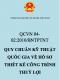 QCVN 04-02:2010/BNTPTNT – Quy chuẩn kỹ thuật Quốc gia về hồ sơ thiết kế công trình thuỷ lợi