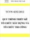 TCVN 4252:2012 Quy trình lập thiết kế tổ chức xây dựng và thiết kế tổ chức thi công