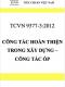 TCVN 9377-3:2012 Công tác hoàn thiện trong xây dựng – phần 3: công tác ốp trong xây dựng