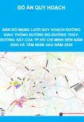 Bản đồ mạng lưới quy hoạch đường giao thông đường bộ, đường thủy, đường sắt khu vực thành phố Hồ Chí Minh đến năm 2020 và tầm nhìn sau năm 2020