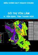 Điều chỉnh cục bộ Quy hoạch chung đô thị Yên Lâm, huyện Yên Định, tỉnh Thanh Hoá đến năm 2030