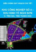 Điều chỉnh quy hoạch chi tiết tỷ lệ 1/2000 (nay là quy hoạch phân khu) Khu công nghiệp số 4, Khu kinh tế Nghi Sơn, huyện Tĩnh Gia, tỉnh Thanh Hoá