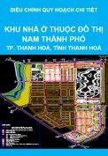 Điều chỉnh quy hoạch chi tiết tỷ lệ 1/500 Khu nhà ở, công viên cây xanh thuộc Khu đô thị Nam thành phố Thanh Hoá, tỉnh Thanh Hoá