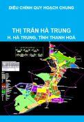 Điều chỉnh quy hoạch chung thị trấn Hà Trung, huyện Hà Trung, tỉnh Thanh Hoá đến năm 2020 và tầm nhìn sau năm 2020
