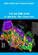 Điều chỉnh quy hoạch chung thị xã Bỉm Sơn, tỉnh Thanh Hoá giai đoạn 2011-2030, tầm nhìn sau năm 2030