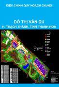 Điều chỉnh quy hoạch chung xây dựng đô thị Vân Du, huyện Thạch Thành, tỉnh Thanh Hoá đến năm 2025