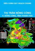 Điều chỉnh Quy hoạch chung xây dựng thị trấn Nông Cống, huyện Nông Cống, tỉnh Thanh Hoá đến năm 2025, tầm nhìn sau năm 2025
