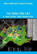 Điều chỉnh quy hoạch chung xây dựng thị trấn Yên Cát, huyện Như Xuân, tỉnh Thanh Hoá đến năm 2025, tầm nhìn sau năm 2025
