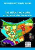 Điều chỉnh quy hoạch chung xây dựng và mở rộng thị trấn Thọ Xuân, huyện Thọ Xuân đến năm 2025