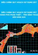 Điều chỉnh Quy hoạch sử dụng đất đến năm 2020 của thành phố Phan  Thiết