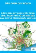 Điều chỉnh Quy hoạch xây dựng vùng thành phố Hồ Chí Minh đến năm 2030 và tầm nhìn đến năm 2050