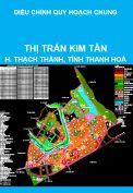 Điều chỉnh tổng thể quy hoạch chung xây dựng cải tạo và mở rộng thị trấn Kim Tân, huyện Thạch Thành, tỉnh Thanh Hoá đến năm 2030