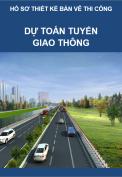 Dự toán thiết kế tuyến đường – Hồ sơ thiết kế bản vẽ thi công