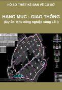 Hạng mục: Giao thông (Hồ sơ thiết kế cơ sở khu công nghiệp sông Lô I)