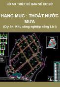 Hạng mục: Thoát nước mưa (Hồ sơ thiết kế cơ sở khu công nghiệp sông Lô I)