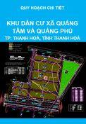 Mặt bằng quy hoạch chi tiết tỷ lệ 1/500 khu dân cư xã Quảng Tâm và Quảng Phú, thành phố Thanh Hoá, tỉnh Thanh Hoá