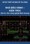 Nhà điều hành (Phần Kiến trúc - Dự án Thi công Khu công nghiệp Minh Quang)