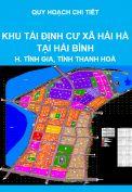 Quy hoạch chi tiết Khu tái định cư xã Hải Hà tại Hải Bình - khu kinh tế Nghi Sơn, huyện Tĩnh Gia, tỉnh Thanh Hoá