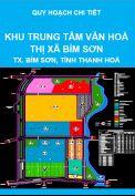 Quy hoạch chi tiết khu trung tâm văn hoá thị xã Bỉm Sơn, thị xã Bỉm Sơn, tỉnh Thanh Hoá