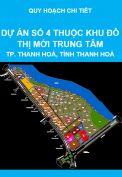 Quy hoạch chi tiết tỷ lệ 1/500 dự án số 4 thuộc khu đô thị mới trung tâm thành phố Thanh Hoá