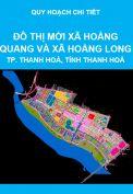 Quy hoạch chi tiết tỷ lệ 1/500 Khu đô thị mới xã Hoằng Quang và xã Hoằng Long, thành phố Thanh Hoá, tỉnh Thanh Hoá