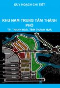 Quy hoạch chi tiết tỷ lệ 1/500 Khu đô thị xanh – Khu Nam Trung tâm thành phố Thanh Hoá, tỉnh Thanh Hoá