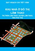 Quy hoạch chi tiết tỷ lệ 1/500 Khu nhà ở đô thị Lâm Thao, thị trấn Lâm Thao, huyện Lâm Thao, tỉnh Phú Thọ