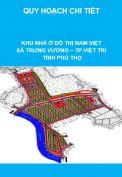 Quy hoạch chi tiết tỷ lệ 1/500 Khu nhà ở đô thị Nam Việt, xã Trưng Vương, thành phố Việt Trì, tỉnh Phú Thọ