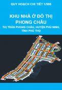 Quy hoạch chi tiết tỷ lệ 1/500 Khu nhà ở đô thị Phong Châu tại khu 3, khu 5, thị trấn Phong Châu, huyện Phù Ninh, tỉnh Phú Thọ