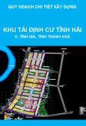Quy hoạch chi tiết (tỷ lệ 1/500) Khu tái định cư Tĩnh Hải – Khu kinh tế Nghi Sơn, huyện Tĩnh Gia, tỉnh Thanh Hoá
