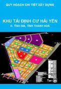 Quy hoạch chi tiết (tỷ lệ 1/500) khu tái định cư xã Hải Yến thuộc Khu kinh tế Nghi Sơn tại xã Nguyên Bình, huyện Tĩnh Gia, tỉnh Thanh Hoá