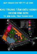 Quy hoạch chi tiết tỷ lệ 1/500 khu trung tâm điều hành VICEM Bỉm Sơn, phường Ba Đình, thị xã Bỉm Sơn, tỉnh Thanh Hoá